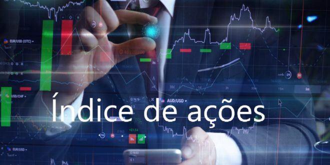 Parâmetro do seu investimento: Índice de ações